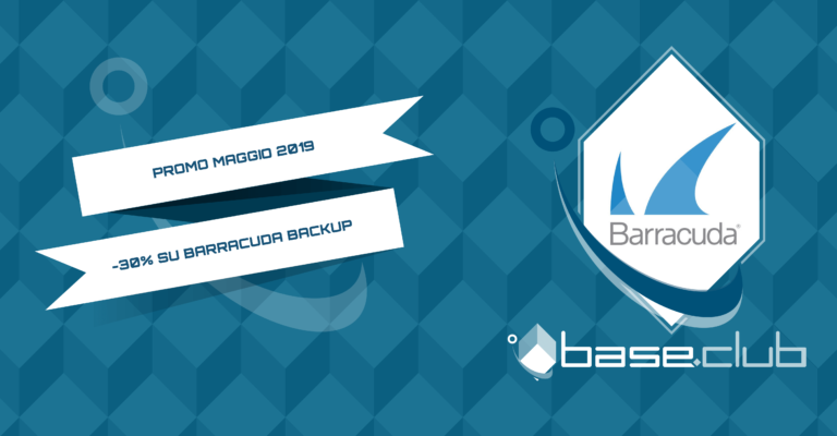Base Club - promo maggio - Barracuda Backup -30%