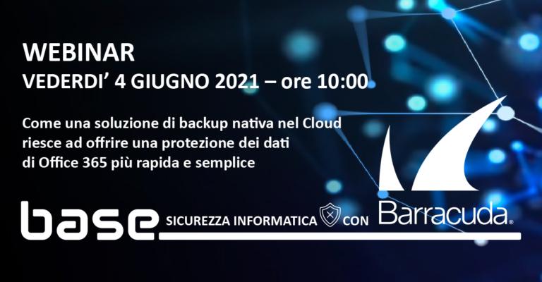 WEBINAR Barracuda       Venerdì 4 Giugno 2021 ore 10:00